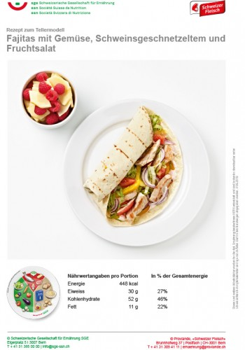 Fajitas mit Gemüse, Schweinsgeschnetzeltem und Fruchtsalat