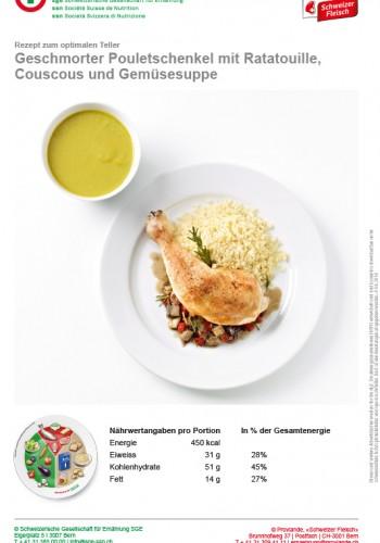 Geschmorter Pouletschenkel mit Ratatouille, Couscous und Gemüsesuppe