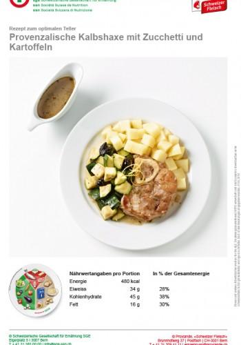 Provenzalische Kalbshaxe mit Zucchetti und Kartoffeln